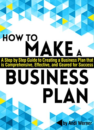 Amazoncom How To Make A Business Plan A Step By Step Guide To  How To Make A Business Plan A Step By Step Guide To Creating A Business