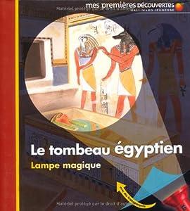 """Afficher """"Le tombeau égyptien"""""""