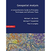 Geospatial Analysis: A Comprehensive Guide
