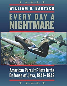 Amazon every day a nightmare american pursuit pilots in the every day a nightmare american pursuit pilots in the defense of java 1941 fandeluxe Image collections
