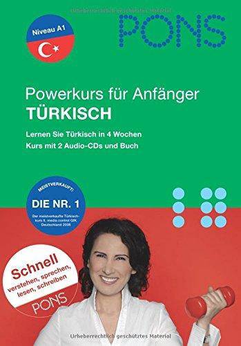 PONS Powersprachkurs für Anfänger Türkisch. Lernen Sie türkisch in 4 Wochen, mit 2 Audio-CDs