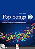 Pop Songs 2: 10 Pop Songs for the English Classroom with CD and photocopiable worksheets (Helbling Languages)