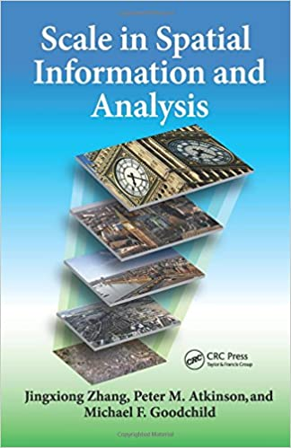 Peter Atkinson - Scale In Spatial Information And Analysis