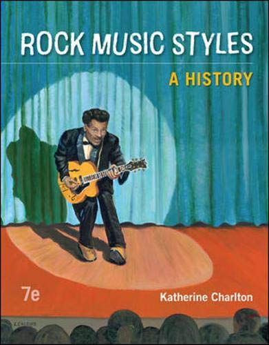 Rock Music Styles: A History (Rock Music Styles A History)