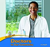 Doctors in Our Community, Erin Heath, 1404280707