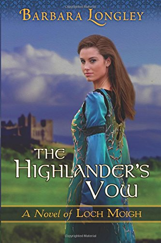 The Highlander's Vow (The Novels of Loch Moigh) pdf