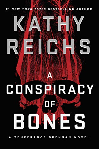 A Conspiracy of Bones - Kathy Reichs