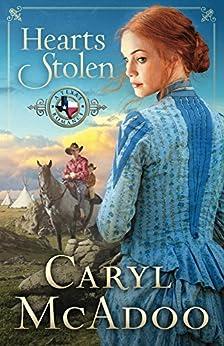 Hearts Stolen (Texas Romance Series Book 2) by [McAdoo, Caryl]