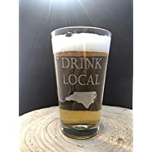 DRINK LOCAL with YOUR State Image Craft Beer Pint Glass Laser Engraved Etched 16 oz North Carolina Florida California New York Washington FREE Shipping