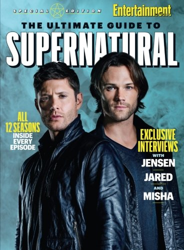 ENTERTAINMENT WEEKLY The Ultimate Guide to Supernatural cover