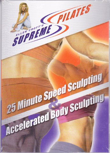 Ellen Croft's Supreme Pilates ~ 25 Minute Speed Sculpting & Accelerated Body Sculpting (Croft Pilates Ellen)