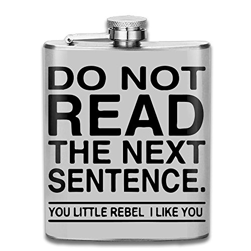 - SmallHan Do Not Read The Next Sentence You Rebel New Brand 304 Stainless Steel Flask 7oz