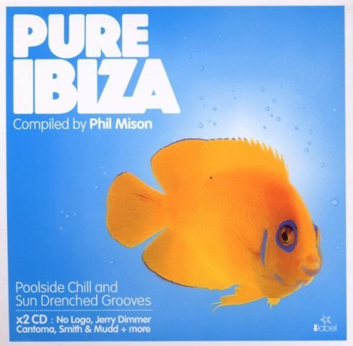 Price comparison product image Pure Ibiza: Compiled & Mixed By Phil Mison by Ilabel (2008-06-24)