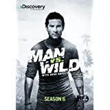 Man vs. Wild Season 6 by Discovery Channel