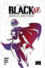 Black AF: America's Sweetheart Paperback