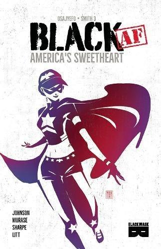 Black AF: America's Sweetheart