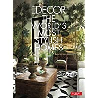 Elle Décor - The World's Most Stylish Homes