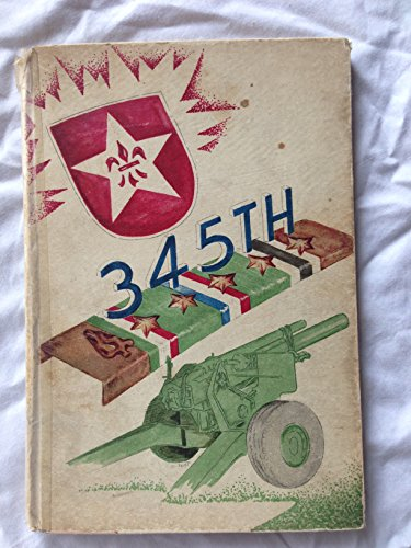345th Field Artillery Battalion 90th Infantry Division Third United States Army