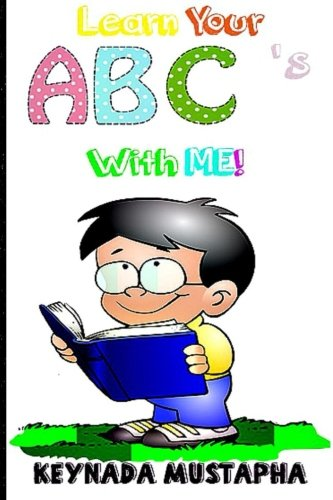 Read Online Learn Your ABC's With Me pdf