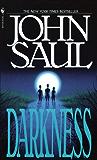 Darkness: A Novel