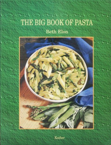 The Big Book Of Pasta by Beth Elon (1996-01-01)