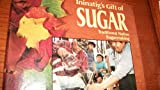 Ininatig's Gift of Sugar, Laura Waterman Wittstock, 0822526530