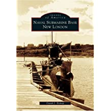 Naval Submarine Base New London (CT)  (Images of America)