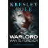 Warlord Wants Forever (Immortals After Dark Book 1)