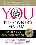 You - The Owner's Manual, Michael F. Roizen and Mehmet C. Oz, 0061473677