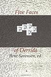 Five Faces of Derrida, Bent Sørensen, 8799245639