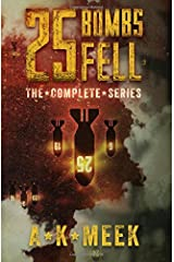 25 Bombs Fell: The Complete Series
