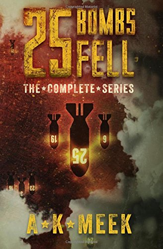 Download 25 Bombs Fell: The Complete Series pdf epub