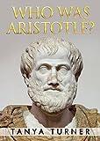 Who Was Aristotle? (English Edition)