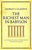 George S. Clason's The Richest Man in Babylon: A 52