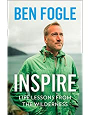Inspire: Life Lessons from the Wilderness - From the Sunday Times Bestselling Author