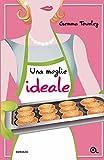 Una moglie ideale (Jessica Wild Vol. 3) (Italian Edition)