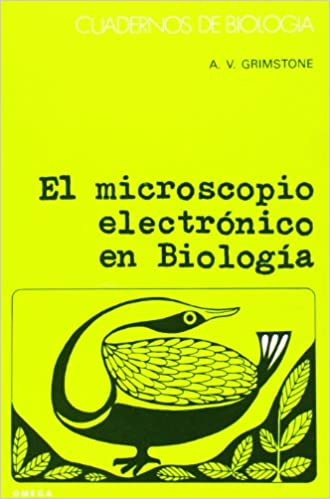 MICROSCOPIO ELECTRONICO C.B.43: A. V. Grimstone: 9788428206396: Amazon.com: Books