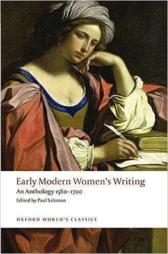 Early Modern Women's Writing An Anthology 1560-1700 (Oxford World's Classics)