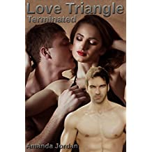 Romance: Love Triangle Terminated (Romance forbidden affair of cheating husband and wife) (shattered love heartbreak gangster romance with kidnapped man)