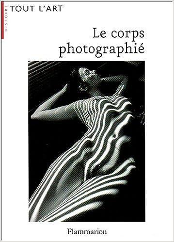 Livre gratuits Le corps photographié epub, pdf