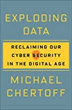 img - for Exploding Data: Reclaiming Our Cyber Security in the Digital Age book / textbook / text book