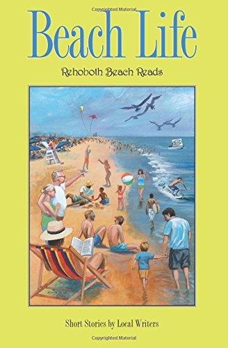 Beach Life (Rehoboth Beach Reads) - Beach Life