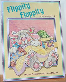 Flippity Floppity/a Bunny Nap Book