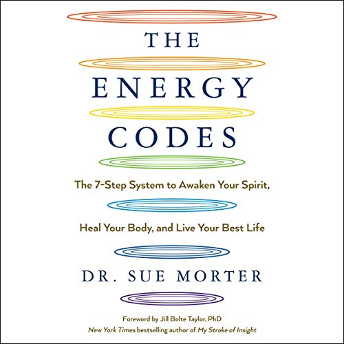 Pdf Fitness The Energy Codes: The 7-Step System to Awaken Your Spirit, Heal Your Body, and Live Your Best Life