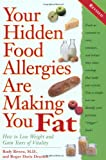 Your Hidden Food Allergies Are Making You Fat, Roger D. Deutsch and Rudy Rivera, 0761537600