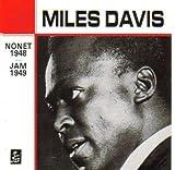 Miles Davis: Nonet (1948) & Jam (1949)