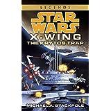 Star Wars: X-Wing Series Book 3: the Krytos Trap
