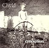 Chyld [Audio CD] Conception