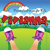 Imagine Me - Personalized just for Vivianna - Pronounced ( Viv-Eee-Aun-Ah ) by Personalized Kid Music