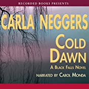 Cold Dawn: A Black Falls Novel | Carla Neggers